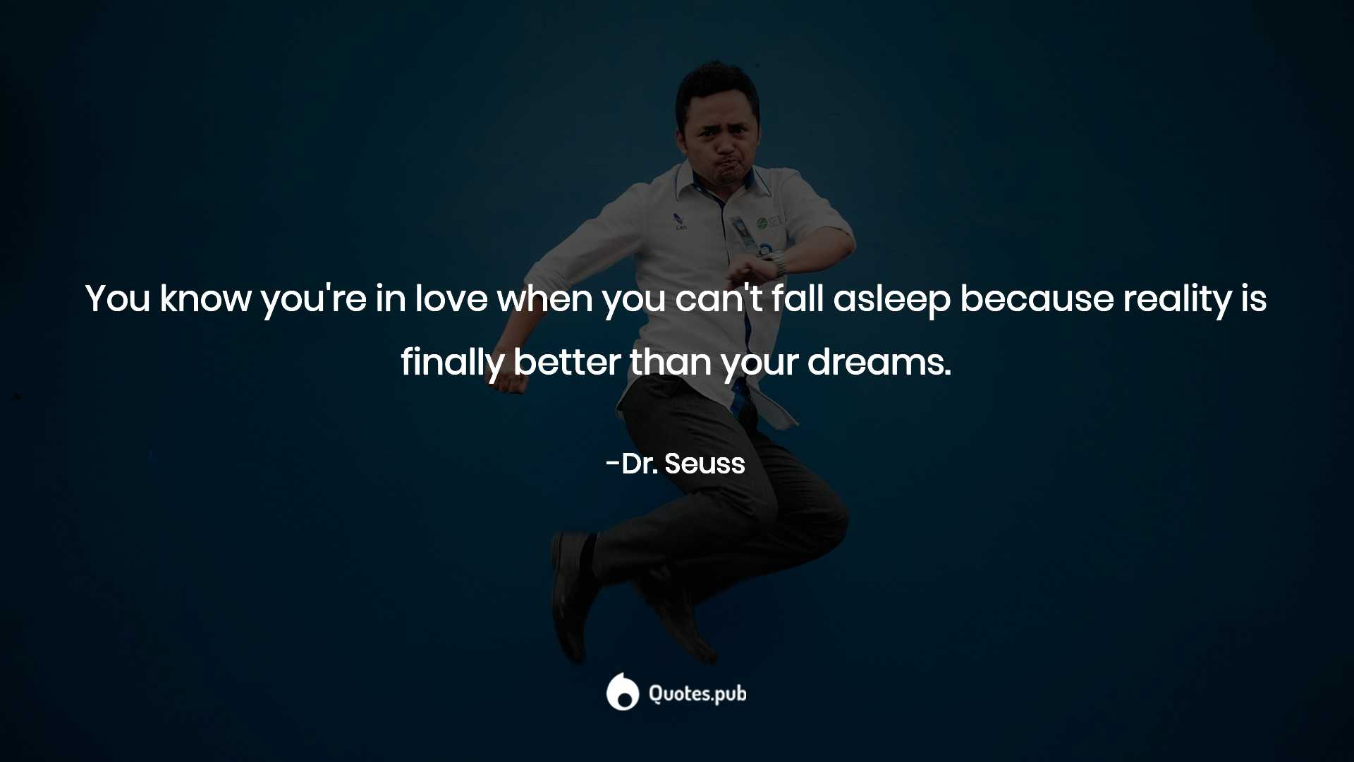 You Know Youre In Love When You Cant Fal Dr Seuss Quotespub