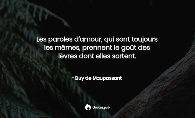 Les Paroles Damour Qui Sont Touj Guy De Maupassant