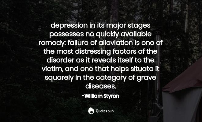 william styron quotes collection quotes pub