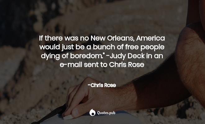Chris Rose Quotes Collection - Quotes.Pub