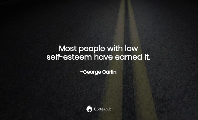 6 Low Self Esteem Quotes Sayings With Wallpapers Posters Quotes Pub