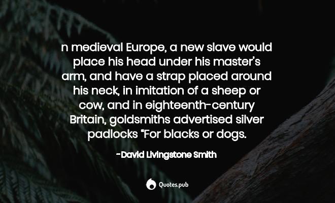 n medieval Europe, a new sla... - David Livingstone Smith ...