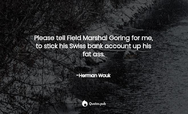 Herman Wouk Quotes Collection - Quotes.Pub