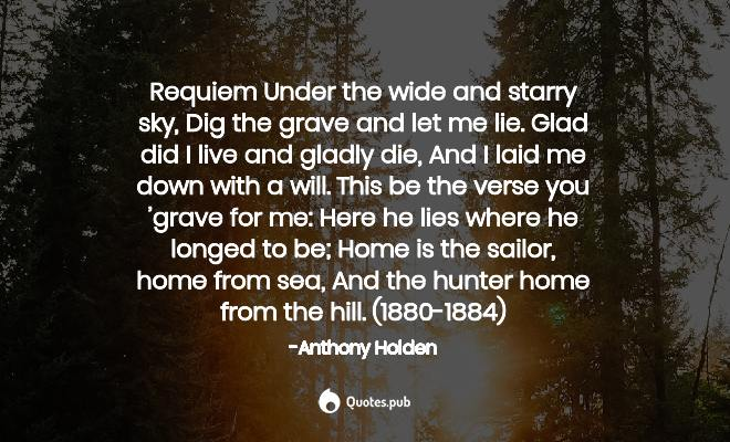 Requiem Under The Wide And Starry Sky Anthony Holden Quotes Pub
