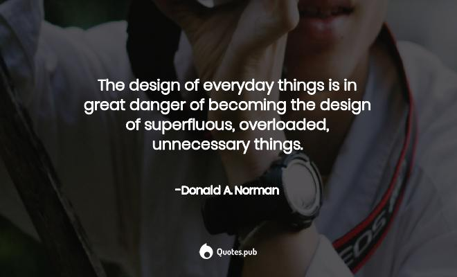 top the design of everyday things quotes of all time quotes pub