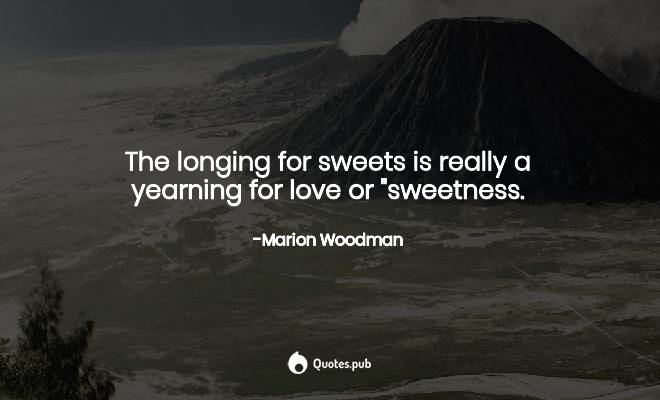 For quotes yearning love Yearning Quotes