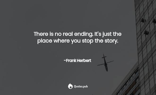 top endings quotes of all time quotes pub