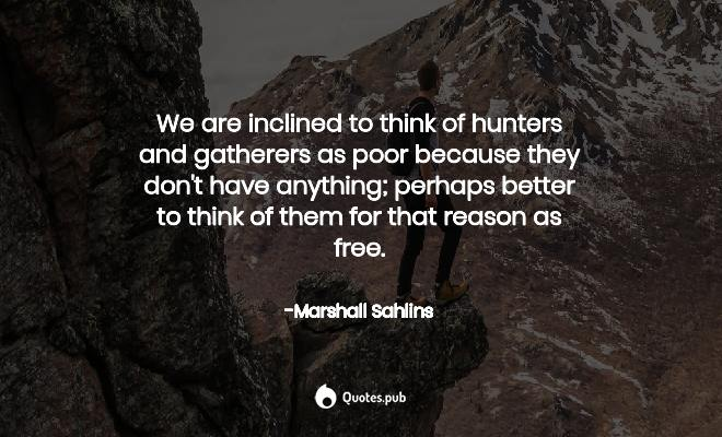 3 Marshall Sahlins Quotes on Anthropology - Quotes.pub